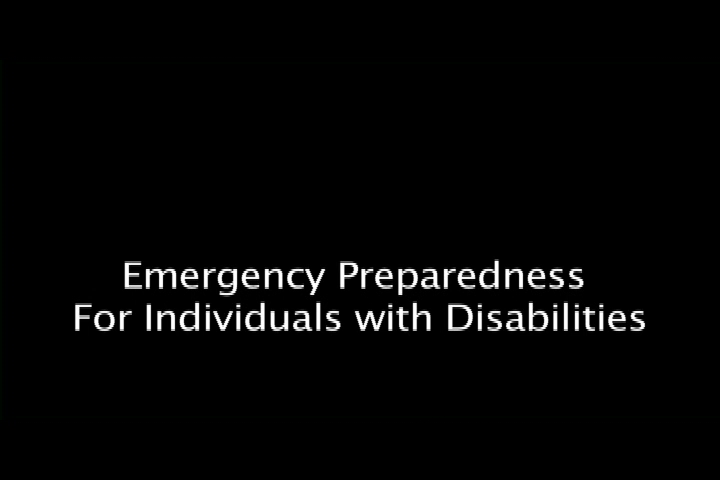 Emergency Preparedness For Individuals with Disabilities