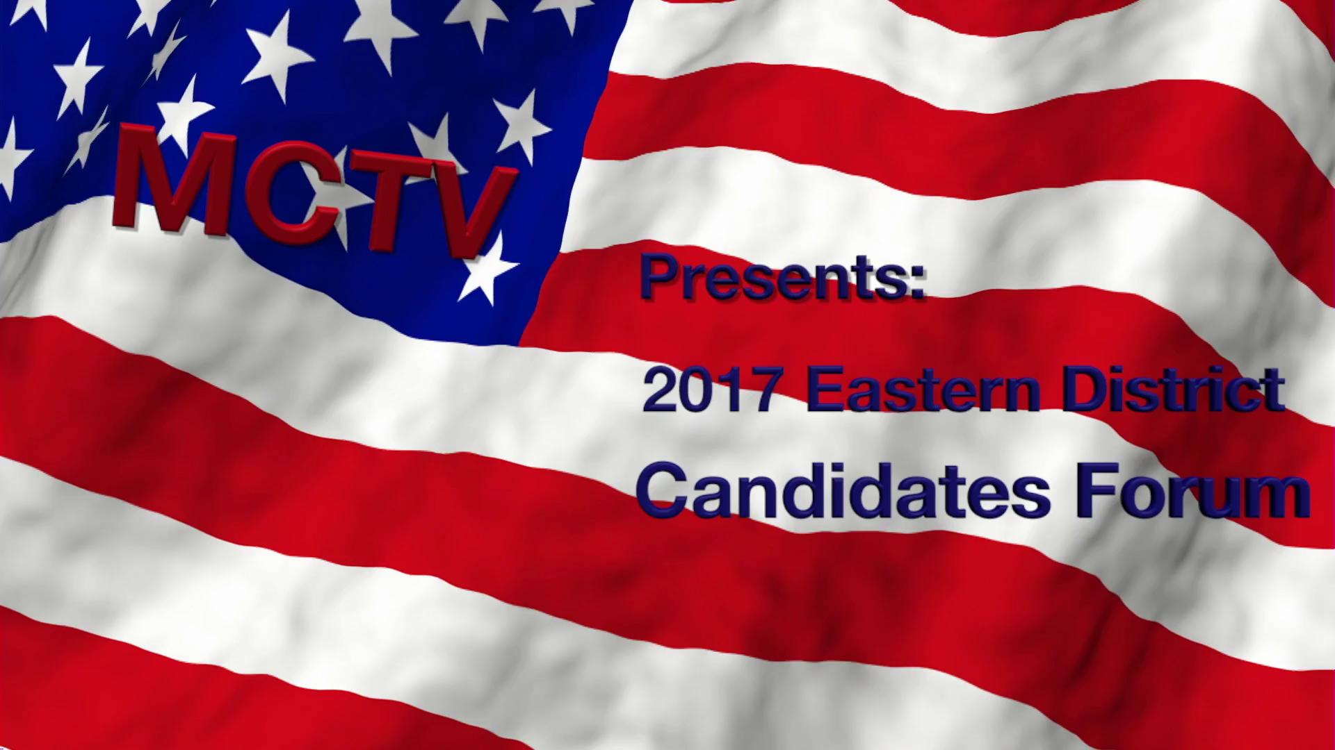 East District Candidates Forum 2017