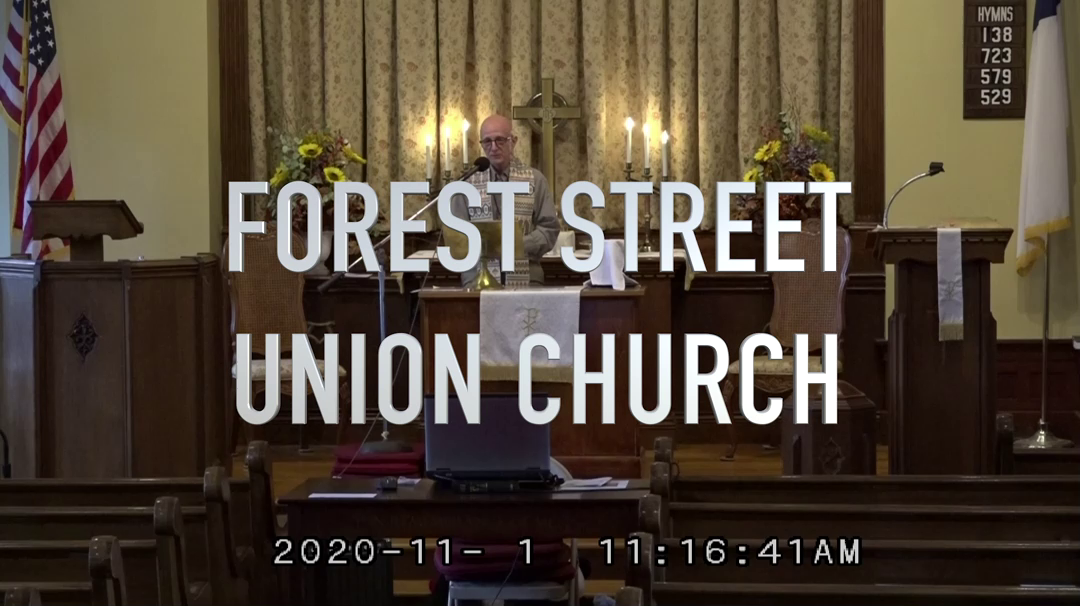 Forest Street Union Church 11-1-2020